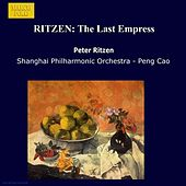 RITZEN: The Last Empress by Peter Ritzen