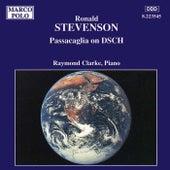 STEVENSON: Passacaglia on DSCH by Raymond Clarke