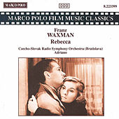 WAXMAN: Rebecca by Slovak Radio Symphony Orchestra