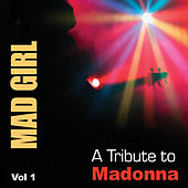 Bad Girl: A Tribute To Madonna (Vol. 1) by Various Artists