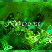 Play & Download Game Over by Overdose | Napster