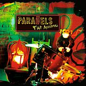 Play & Download Fait accompli by Parallels | Napster