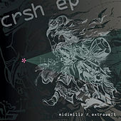 Crsh E.P von Various Artists