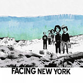 Play & Download Full Turn by Facing New York | Napster