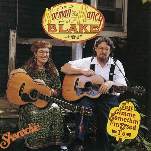 Play & Download Just Gimme Somethin' I'm Used To by Norman Blake | Napster