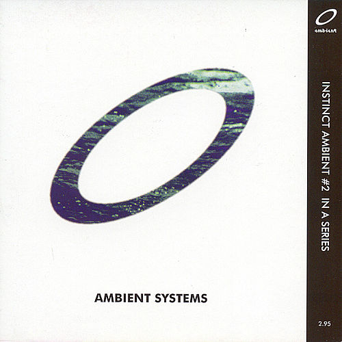Play & Download Ambient Systems: Instinct Ambient #2 by Various Artists | Napster