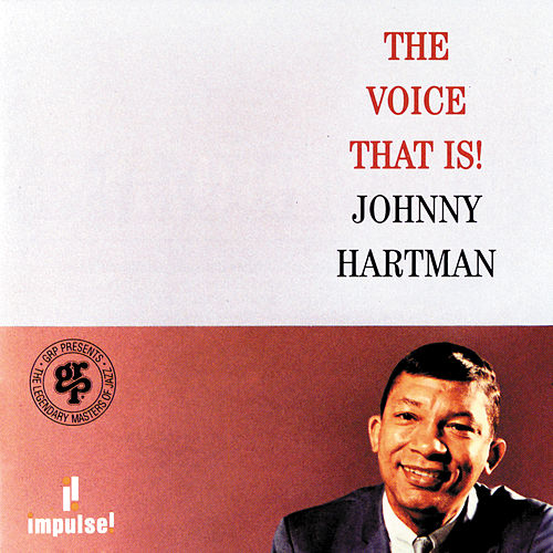 Play & Download The Voice That Is by Johnny Hartman | Napster