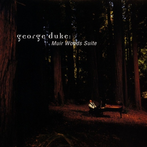 Play & Download Muir Woods Suite by George Duke | Napster