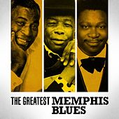 Play & Download The Greatest Memphis Blues by Various Artists | Napster