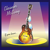 Play & Download If You Leave... by Eleanor McEvoy | Napster