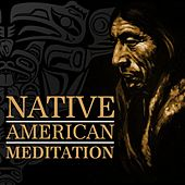 Play & Download Native American Meditation by Various Artists | Napster