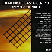 Play & Download Lo Mejor del Jazz Argentino (Melopea) Vol. 1 by Various Artists | Napster