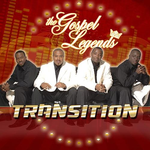 Play & Download The Transition by The Gospel Legends | Napster