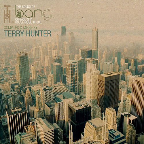 Play & Download Bang - compiled by Terry Hunter by Various Artists | Napster