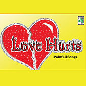 Love Hurts - Painfull Songs by Various Artists