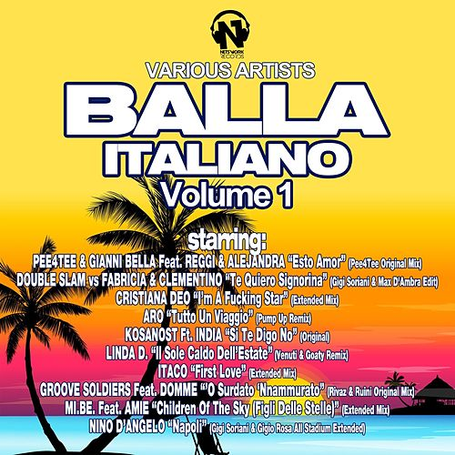 Play & Download Balla Italiano, Vol. 1 by Various Artists | Napster