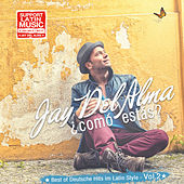 Play & Download Como Estas - Best of deutsche Hits im Latin Sound, Vol. 2 by Jay Del Alma | Napster