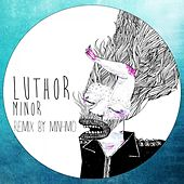 Play & Download Minor by Luthor | Napster