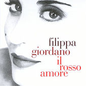 Play & Download Il rosso amore by Filippa Giordano | Napster