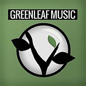 Play & Download Greenleaf Music Sampler 2013 by Various Artists | Napster