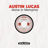 Play & Download Alone In Memphis by Austin Lucas | Napster