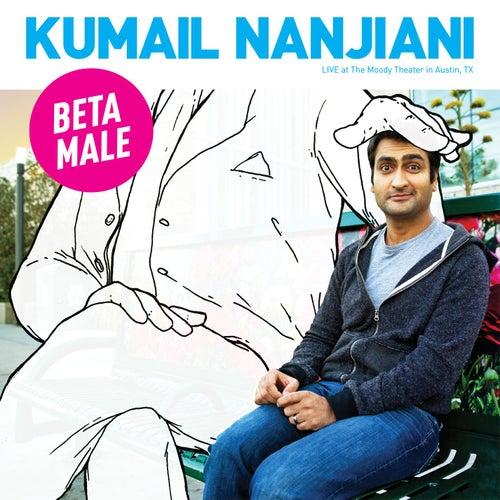 Beta Male by Kumail Nanjiani