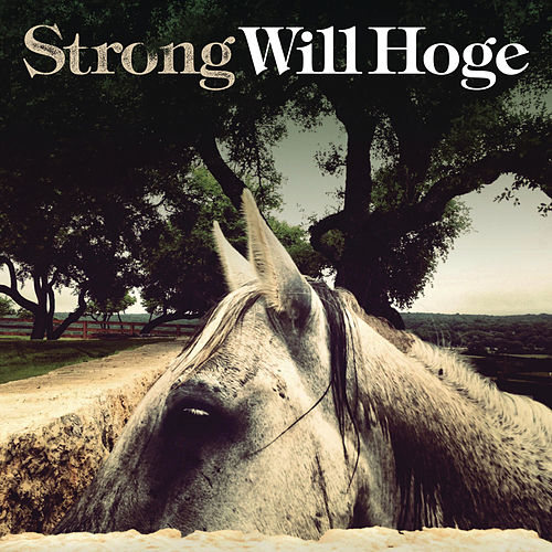 Strong by Will Hoge