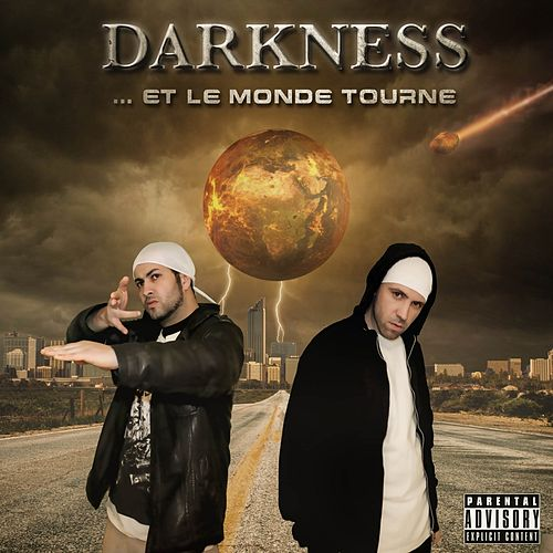 Play & Download ... Et le monde tourne by Darkness | Napster