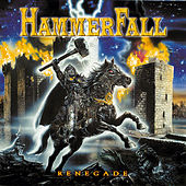 Play & Download Renegade by Hammerfall | Napster