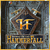 Play & Download Heeding the call by Hammerfall | Napster