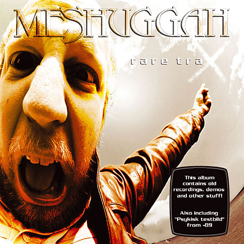 Play & Download Rare Trax by Meshuggah | Napster