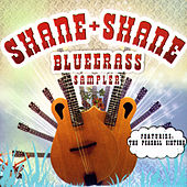 Bluegrass Sampler by Shane & Shane