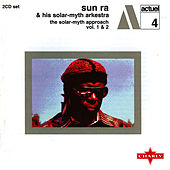 Play & Download The Solar-Myth Approach Vol. 1 & 2 Cd2 by Sun Ra | Napster