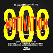 Play & Download Motivation 808 by Various Artists | Napster
