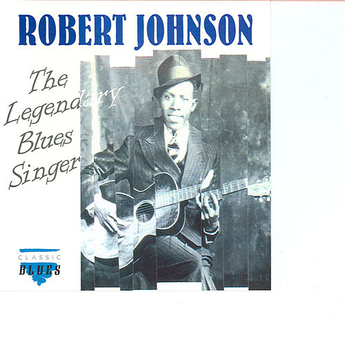 Play & Download Blues Legends CD3 by Robert Johnson   Napster