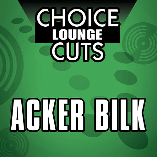 Choice Lounge Cuts by Acker Bilk