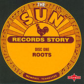 Play & Download The Sun Records Story CD1 by Various Artists | Napster