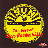 Play & Download The Best Of Sun Rockabilly by Various Artists | Napster