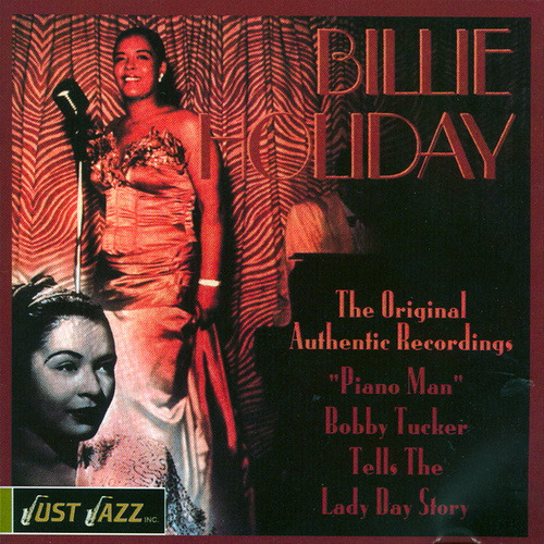 Billy Holiday The Original Authentic Recordings by Billie Holiday