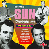 Play & Download Essential Sun Rockabillies Vol.6 by Various Artists | Napster