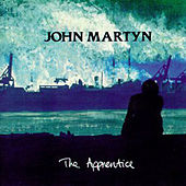 The Apprentice by John Martyn