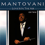 Play & Download Love Is In The Air Vol. 2 by Mantovani | Napster