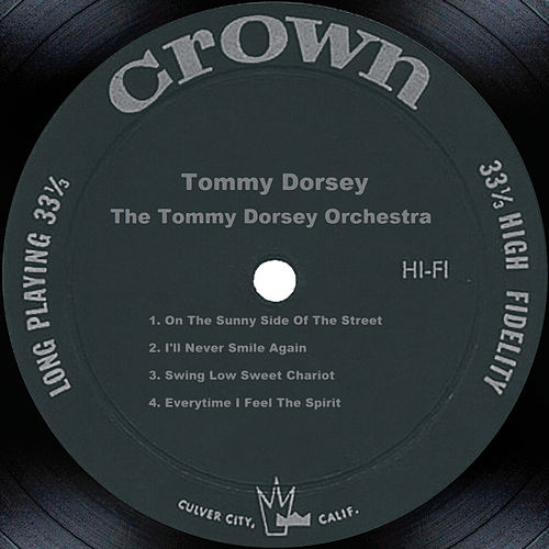 Play & Download Tommy Dorsey by Tommy Dorsey | Napster