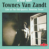 Play & Download Live At The Old Quarter, Houston, Texas CD1 by Townes Van Zandt | Napster