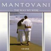 Play & Download The Way We Were Vol. 1 by Mantovani | Napster