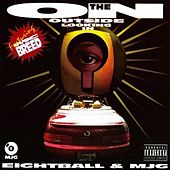 Play & Download On The Outside Looking In by 8Ball and MJG | Napster