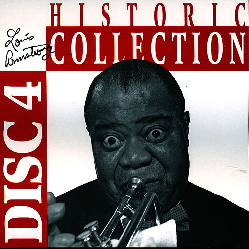 Historic Collection Vol. 4 by Louis Armstrong