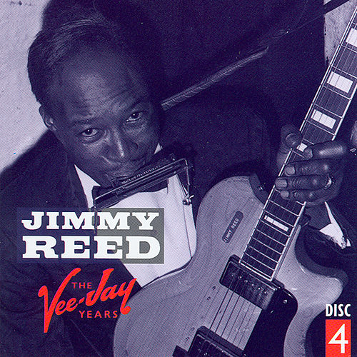 Play & Download The Vee-Jay Years CD 4 by Jimmy Reed | Napster