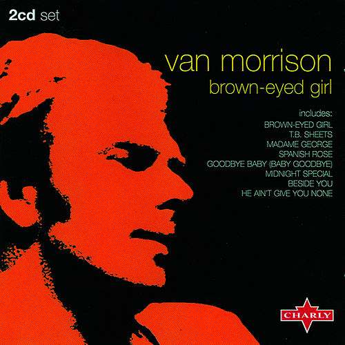 Play & Download Brown-Eyed Girl [CD2] by Van Morrison | Napster
