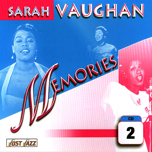 Play & Download Memories Vol. 2 by Sarah Vaughan | Napster